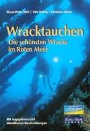 Wracktauchen - Die schönsten Wracks im Roten Meer